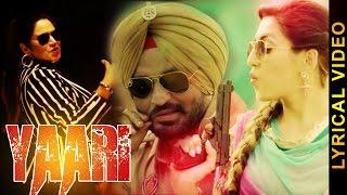 YAARI || MISS NEELAM feat. HARINDER BHULLAR || LYRICAL VIDEO || New Punjabi Songs 2016