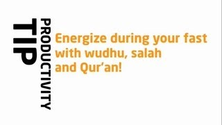 Energize Your Day With Wudhu, Salah & Quran? Ramadan Reminder 2013 ? The Daily Reminder