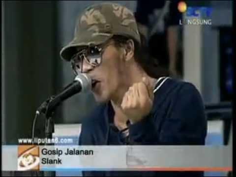 Gossip Jalanan (Live) - Slank