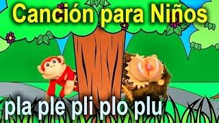 Canción para niños pla ple pli plo plu - El Mono Sílabo - Videos Infantiles - Educación para Niños #