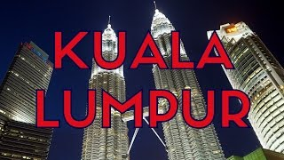 25 Things to do in Kuala Lumpur, Malaysia Travel Guide