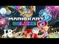 MARIO KART 8 DELUXE - E17 - Bless