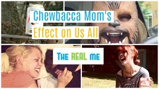 The REAL me: Chewbacca Mom