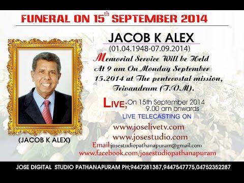 Funeral service of JACOB K ALEX