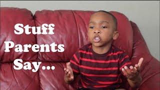 Stuff Parents Say