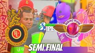 SEMI FINAL - IPL GAMING SERIES 2nd EDITION - RISING PUNE SUPERGIANTS v ROYAL CHALLENGERS BANGALORE