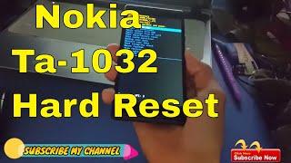 Nokia Ta-1032 Hard Reset || pettren unlock 2018