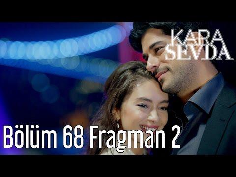 Kara Sevda 68. Bölüm 2. Fragman
