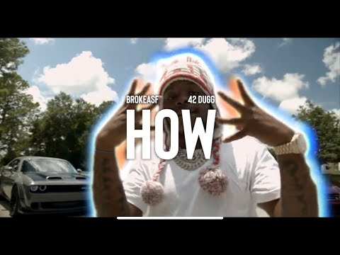 """BROKEASF & 42 Dugg - """"How"""" (Official Music Video)"""