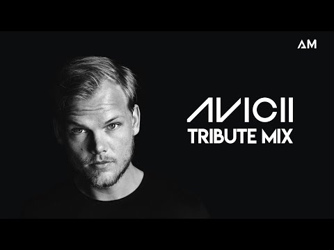 AVICII TRIBUTE MIX - BY AM [2HOURS]