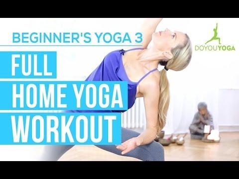 Full Home Yoga Workout - Session 3 - Yoga for Beginners Starter Kit