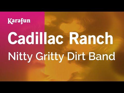 Karaoke Cadillac Ranch - Nitty Gritty Dirt Band