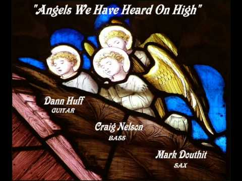 DANN HUFF (WHITEHEART/GIANT)- ANGELS WE HAVE HEARD (CHRISTMAS)
