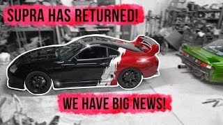 MY TOYOTA  SUPRA IS BACK! - HUGE NEWS!