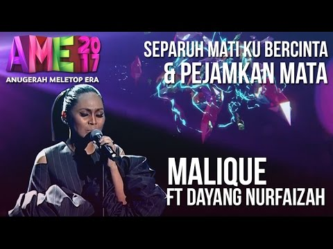 Download Lagu Anugerah MeleTOP ERA 2017: Malique ft. Dayang Nurfaizah #AME2017 MP3 Free