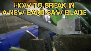 TFS: How to Break In a New Band Saw Blade