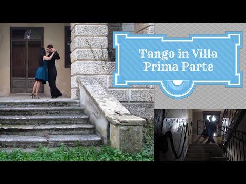 Tango in Villa prima Parte