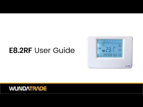 E8 2RF Thermostat User Guide
