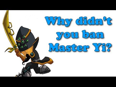 League of Plays Why didnt you ban Master Yi