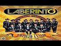 Grupo Laberinto Mix Corridos [video]
