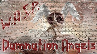 Watch WASP Damnation Angels video