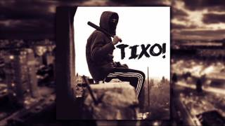 4€F0 - Tixo (Official Audio) 2017