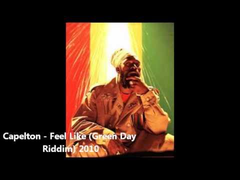Capelton - Feel Like (Green Day Riddim) 2010