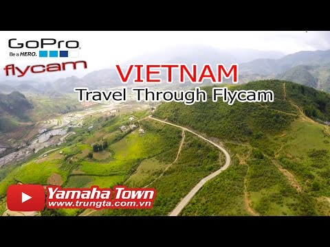 Welcome to Vietnam, Travel Through Flycam - Tourist Guide ♥