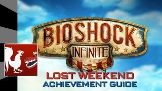 Bioshock Infinite - Lost Weekend Guide