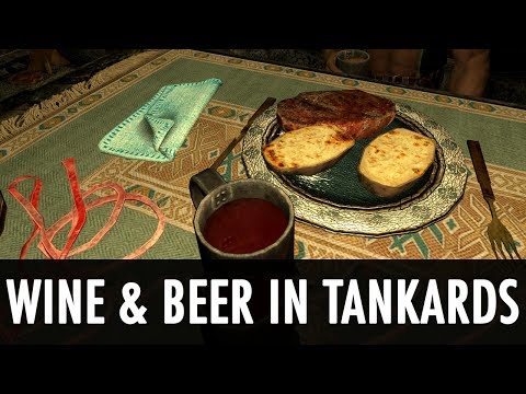Skyrim Mod Spotlight: Wine & Beer in Tankards