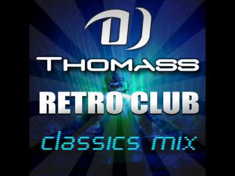 DJ Thomass Retro Club Mix Music Videos