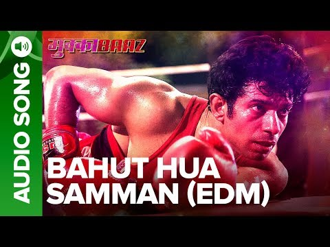 Bahut Hua Samman (EDM Version) – Full Audio Song | Mukkabaaz | Vineet & Zoya | Anurag Kashyap