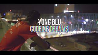 Yung Blu - Codeine Dreams (Shot By ZayFilms)