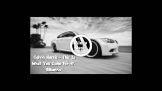 Calvin Harris - This Is What You Came For ft. Rihanna REMIX