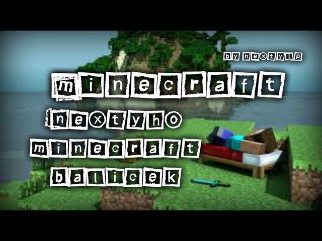◄ [NLP] - Tutoriál│Jak do Minecraft vložit Nextyho Minecraft balíček│Resource pack + mody│(CZ/HD)