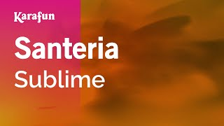 download lagu Karaoke Santeria - Sublime * gratis