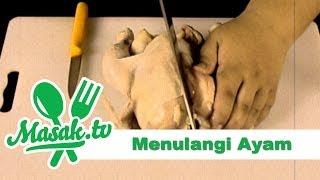 Menulangi Ayam | Kiat #015