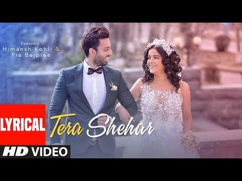 Download Lagu  al: Tera Shehar  | Himansh Kohli, Pia B | Amaal M | Mohd. Kalam | Manoj Muntashir | Shabby Mp3 Free