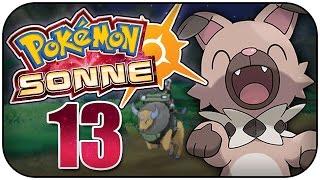 Wuffels und der Tenkarat-Hügel! - Pokémon Sonne und Mond #13