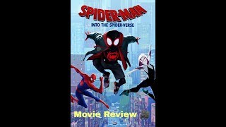 Spider-man Into The Spider Verse movie review
