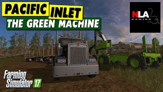 Farming Simulator 17 - Pacific Inlet - The Green Machine