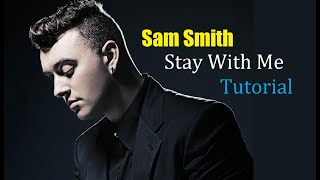 Sam smith Stay With Me Plus Free Easy Guitar Chords And Strum Pattern