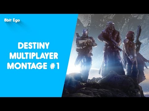 Destiny Multiplayer Montage #01