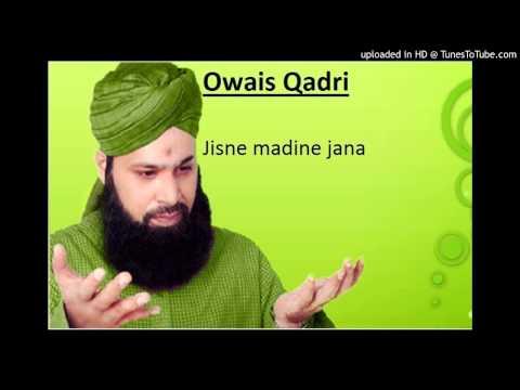 Owais Qadri-jisne Madine Jana video