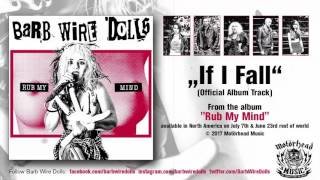 BARB WIRE DOLLS - If I Fall (audio)