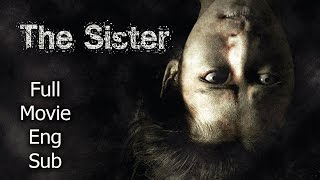 Thai Horror Movie - The Sister [English Subtitle] Full Thai Movie