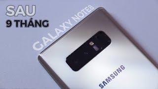 Galaxy Note8 sau 9 tháng sử dụng - Look back