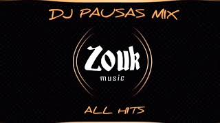 "DJPAUSAS - "" ZOUK ALL HITS "" MIX"