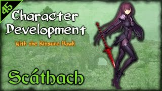 Scáthach - Character Development