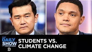 Students vs. Climate Change & Oil Companies vs. Oceans | The Daily Show
